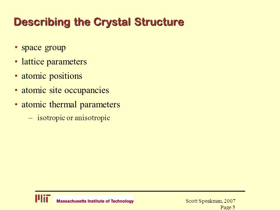 Describing the Crystal Structure