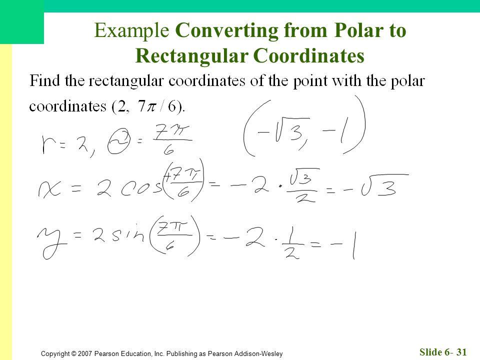 Example Converting from Polar to Rectangular Coordinates