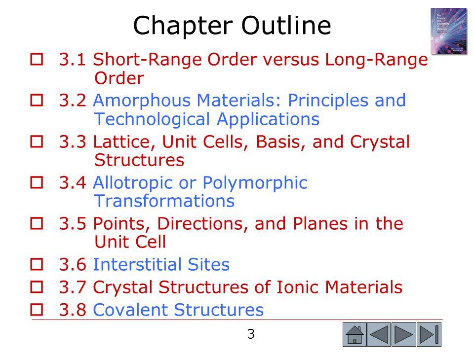Chapter Outline 3.1 Short-Range Order versus Long-Range Order