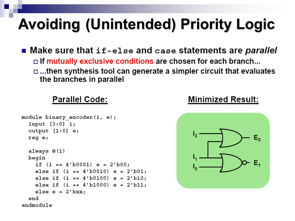 Avoiding (Unintended) Priority Logic
