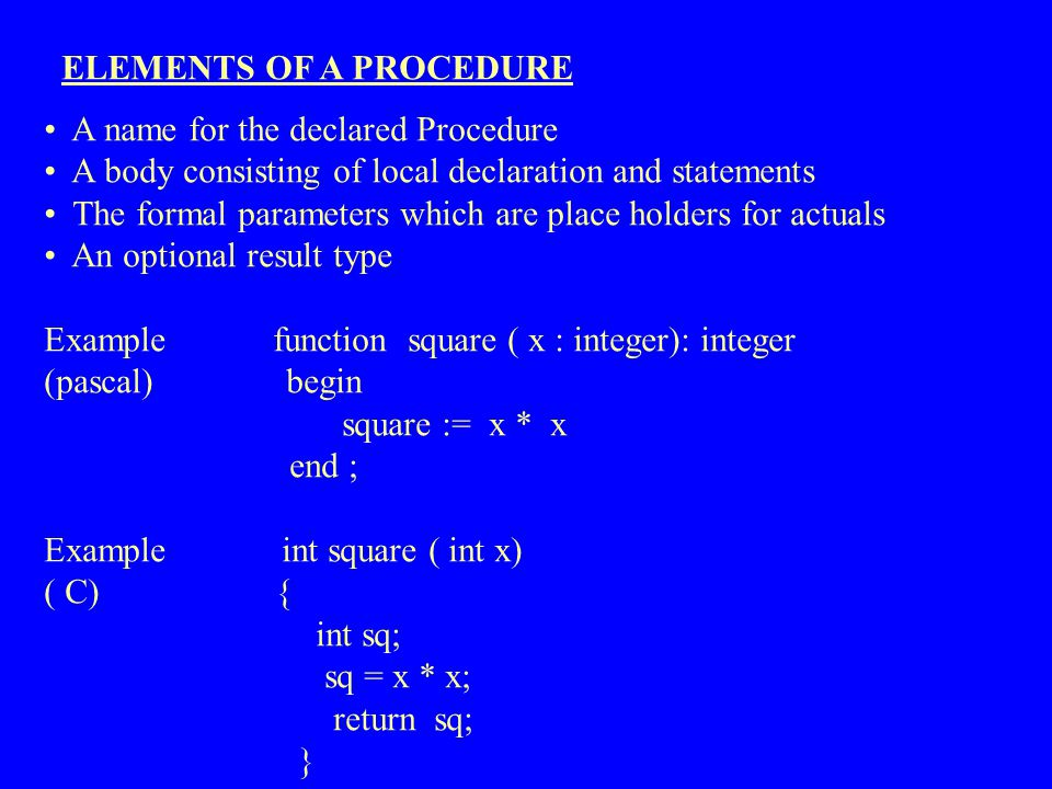 ELEMENTS OF A PROCEDURE