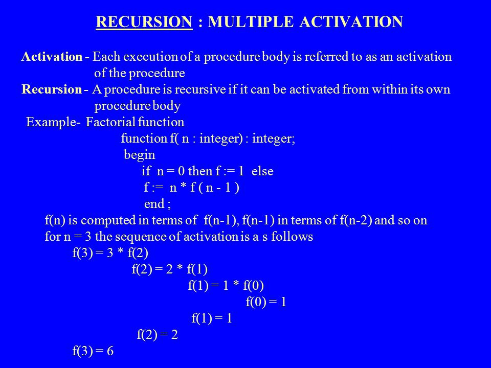 RECURSION : MULTIPLE ACTIVATION