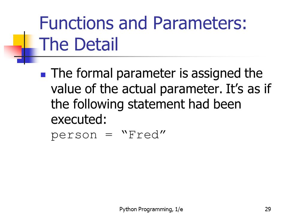 Functions and Parameters: The Detail