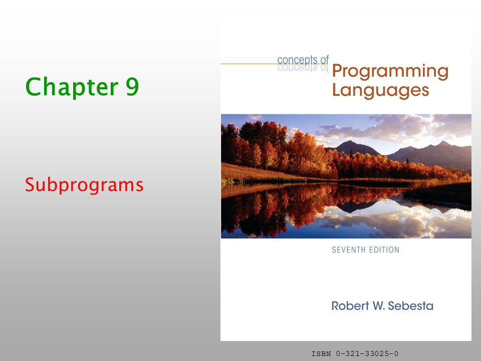 Chapter 9 Subprograms