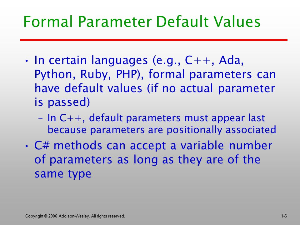 Formal Parameter Default Values