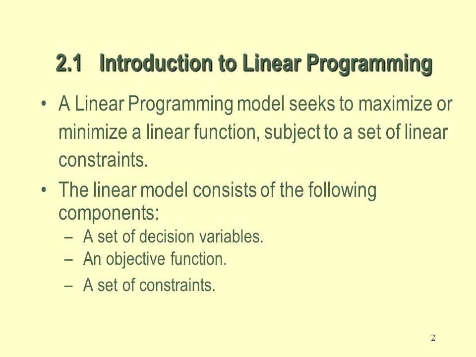2.1 Introduction to Linear Programming