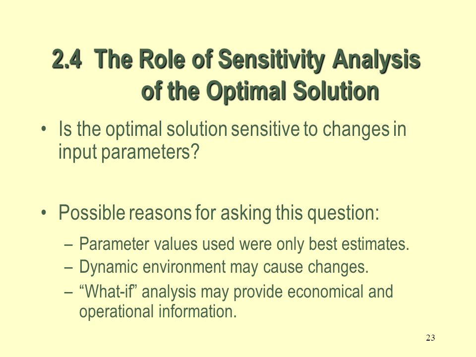 2.4 The Role of Sensitivity Analysis of the Optimal Solution