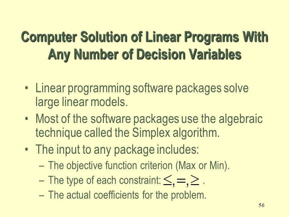 Computer Solution of Linear Programs With Any Number of Decision Variables