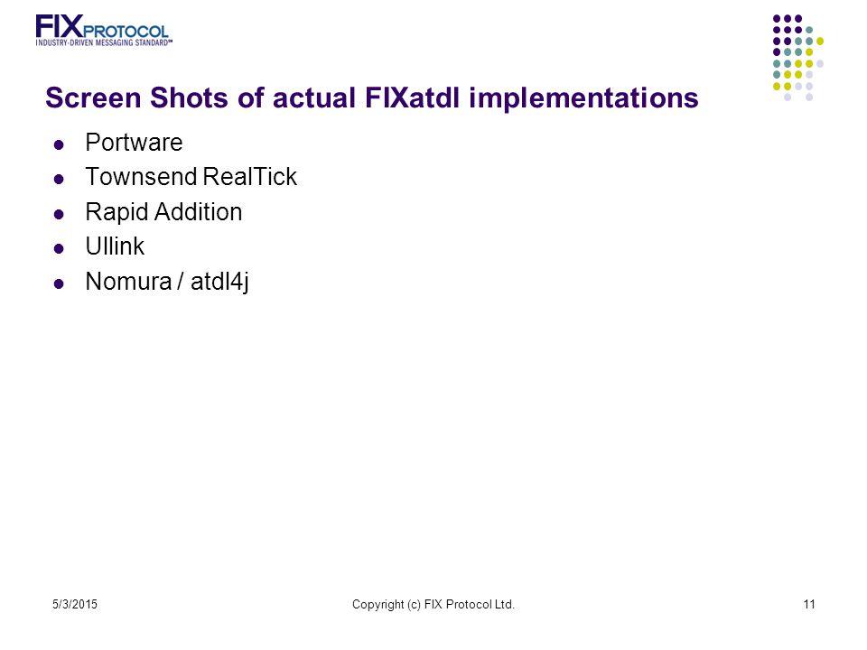 Screen Shots of actual FIXatdl implementations