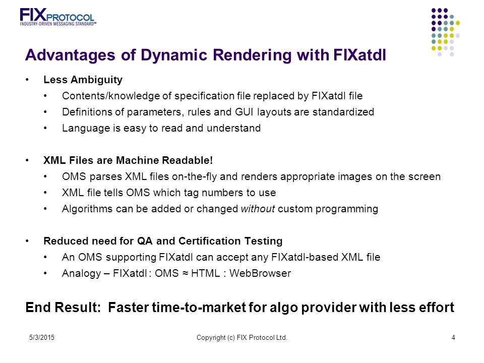 Advantages of Dynamic Rendering with FIXatdl