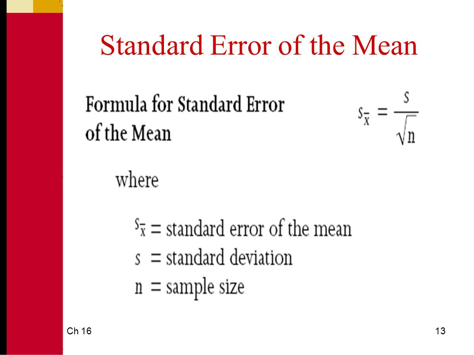 More About the Standard Error