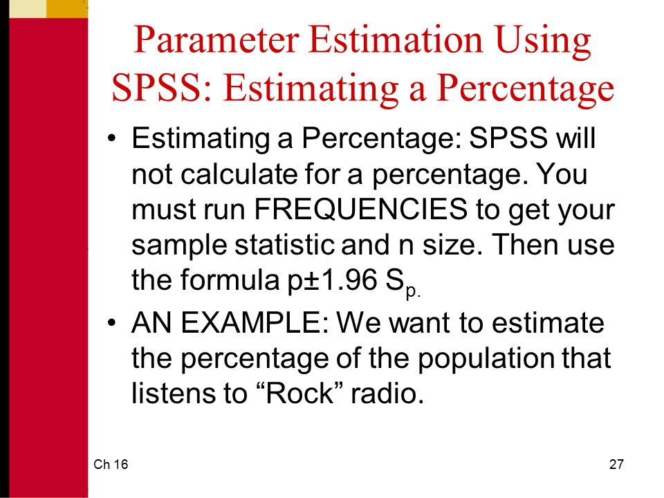 Parameter Estimation Using SPSS: Estimating a Percentage