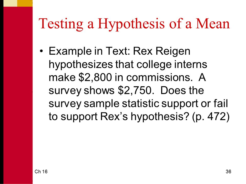 Testing a Hypothesis of a Mean