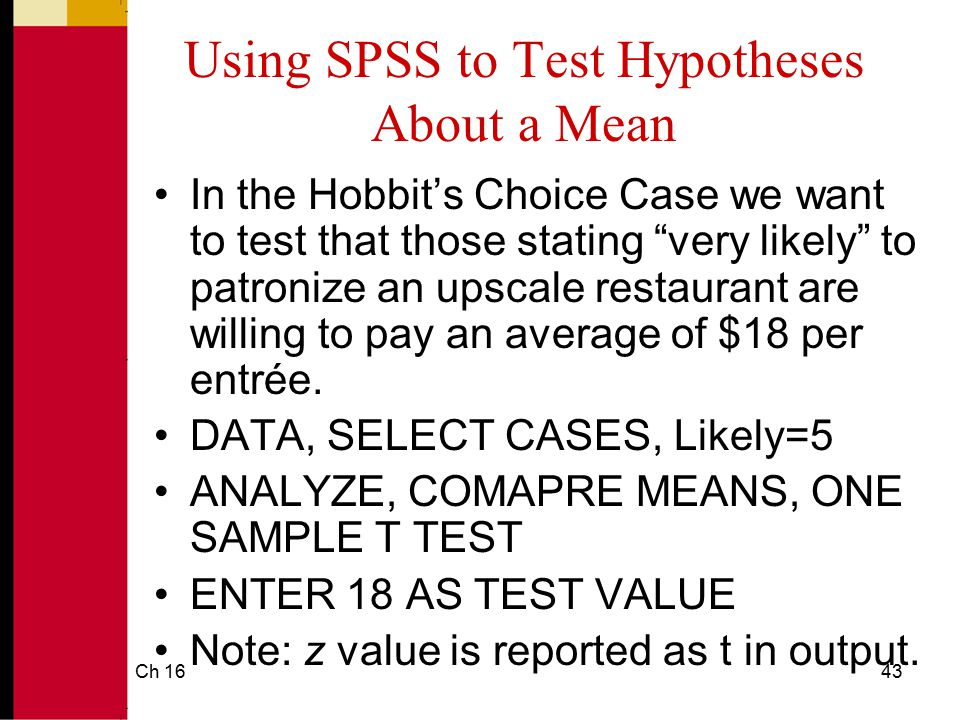 Using SPSS to Test Hypotheses About a Mean