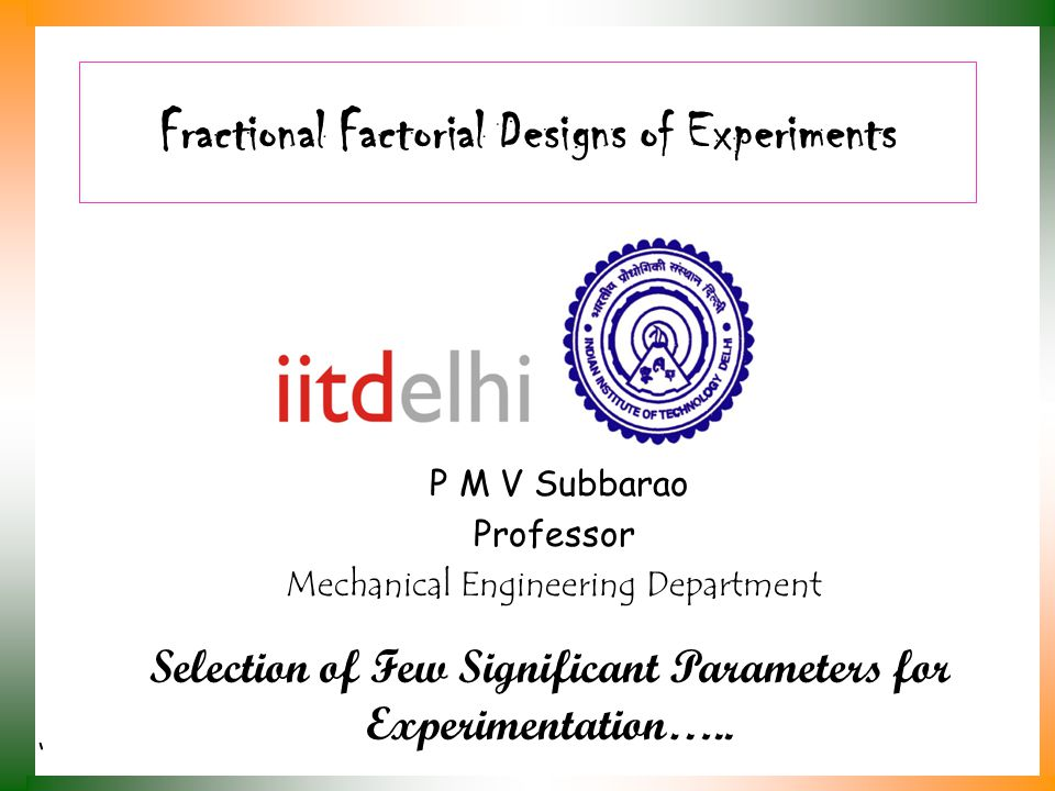 Fractional Factorial Designs of Experiments