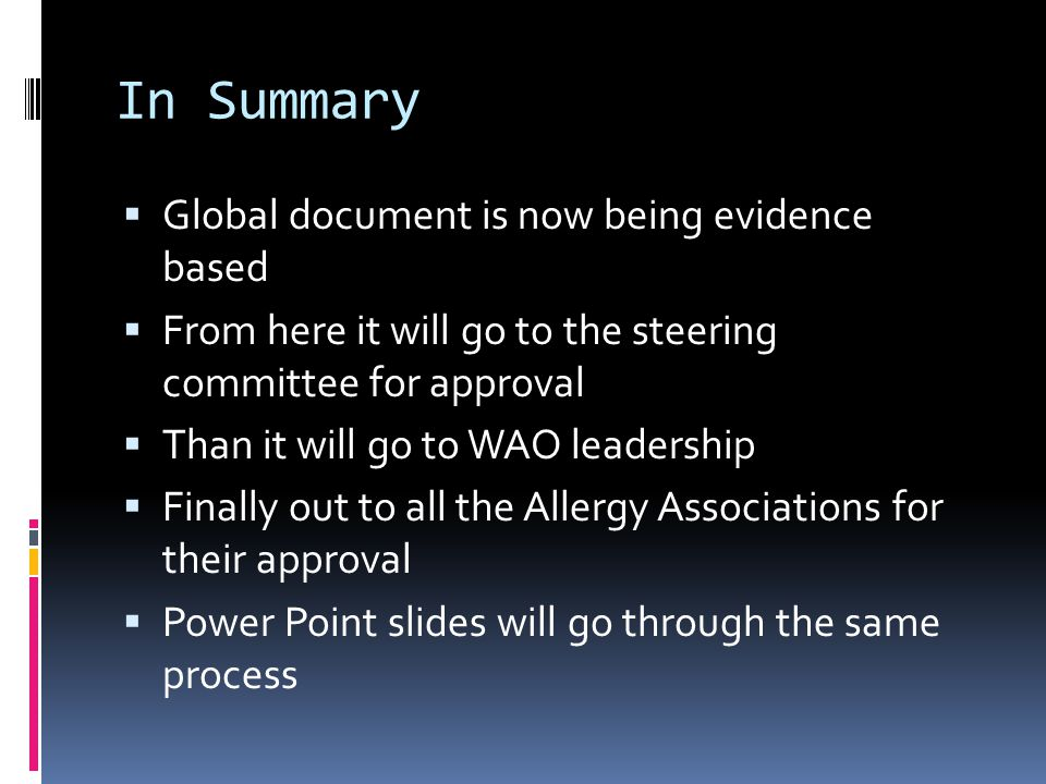 In Summary Global document is now being evidence based