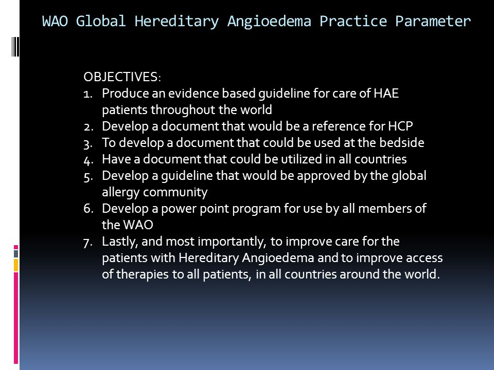 WAO Global Hereditary Angioedema Practice Parameter
