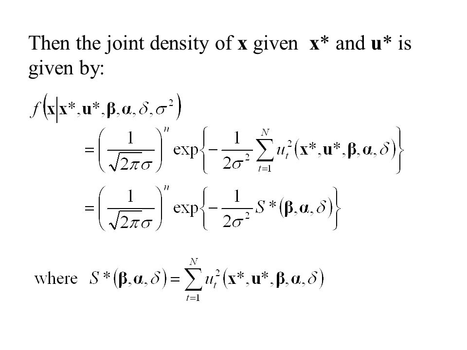 Then the joint density of x given x* and u* is given by: