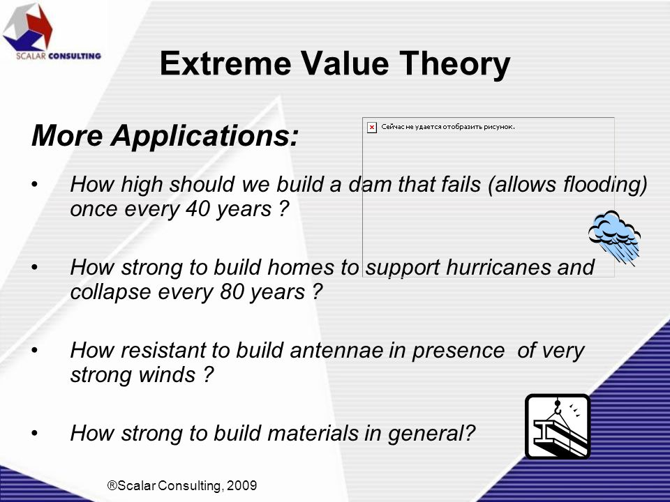 Extreme Value Theory More Applications: