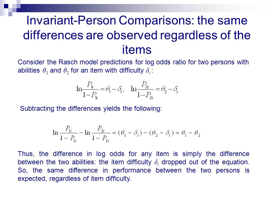 Invariant-Person Comparisons: the same differences are observed regardless of the items