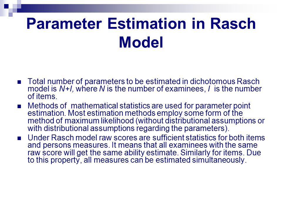 Parameter Estimation in Rasch Model