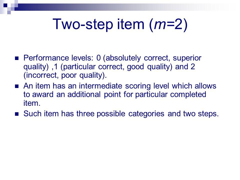 Two-step item (m=2)