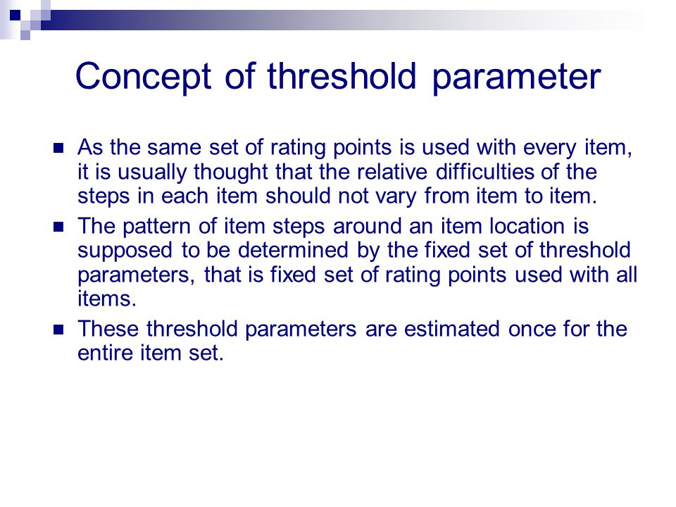 Concept of threshold parameter