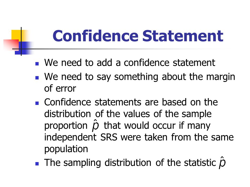Confidence Statement We need to add a confidence statement