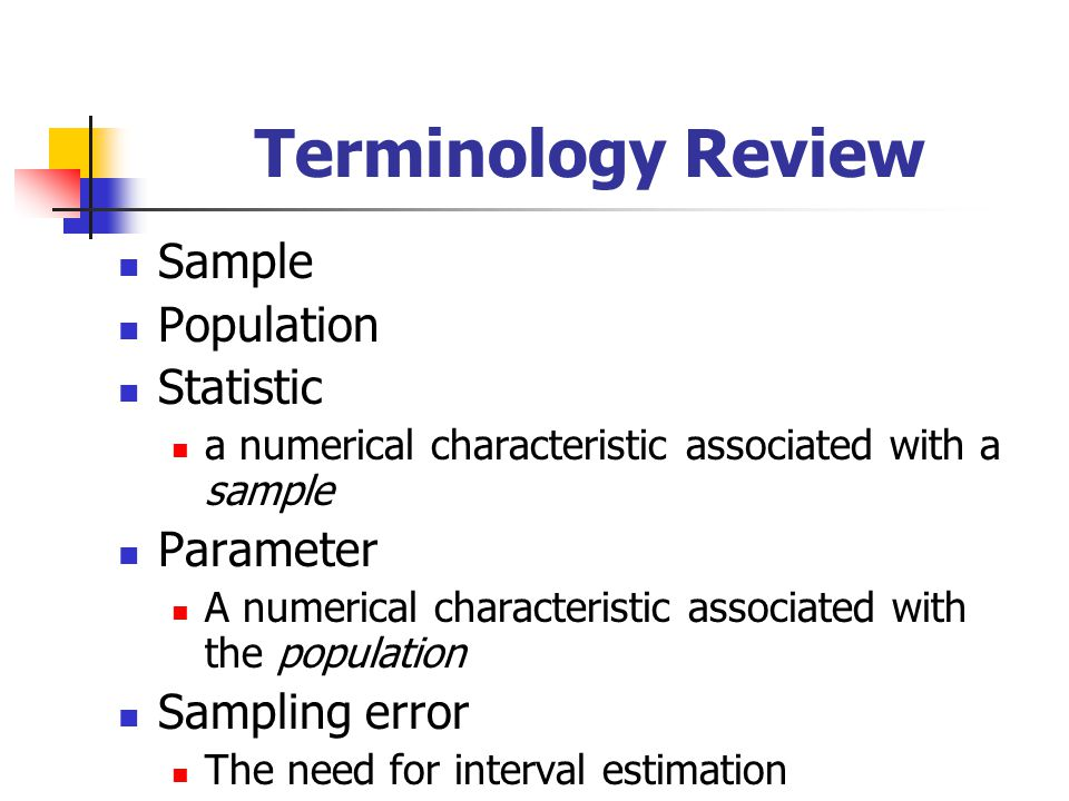 Terminology Review Sample Population Statistic Parameter