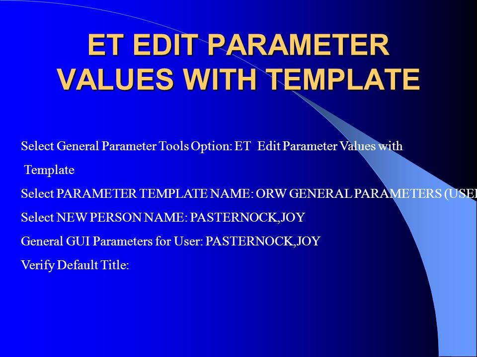 ET EDIT PARAMETER VALUES WITH TEMPLATE