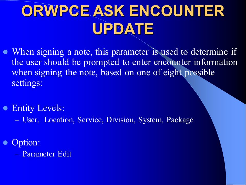 ORWPCE ASK ENCOUNTER UPDATE