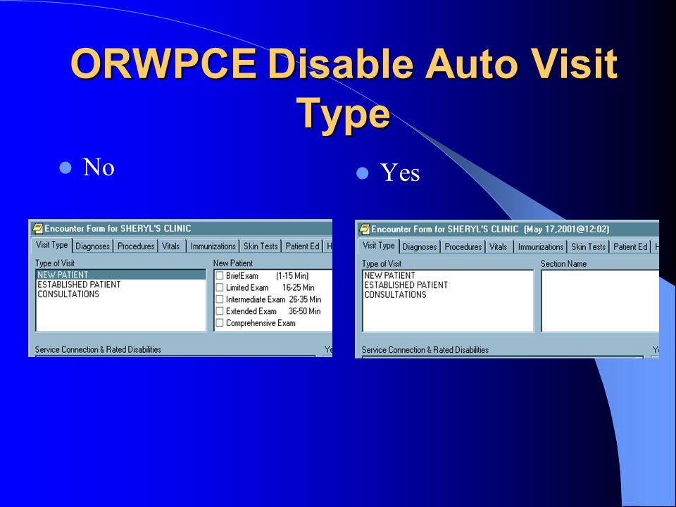 ORWPCE Disable Auto Visit Type