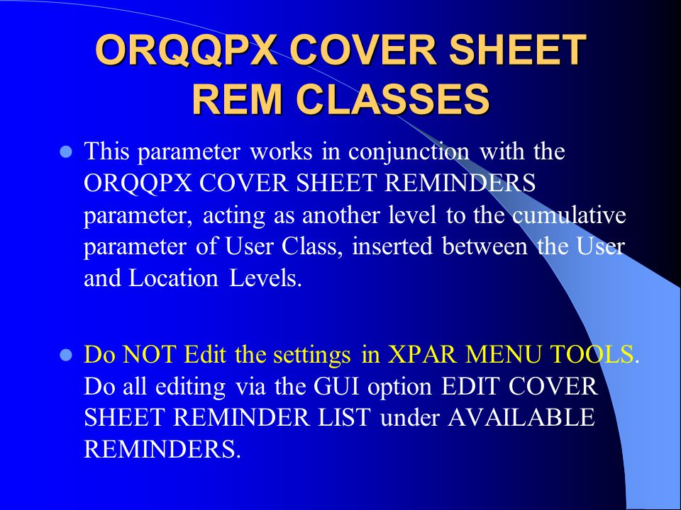 ORQQPX COVER SHEET REM CLASSES