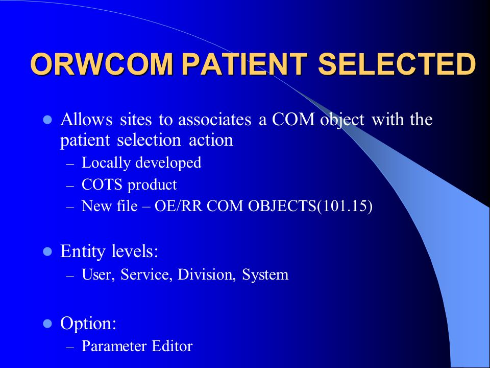 ORWCOM PATIENT SELECTED