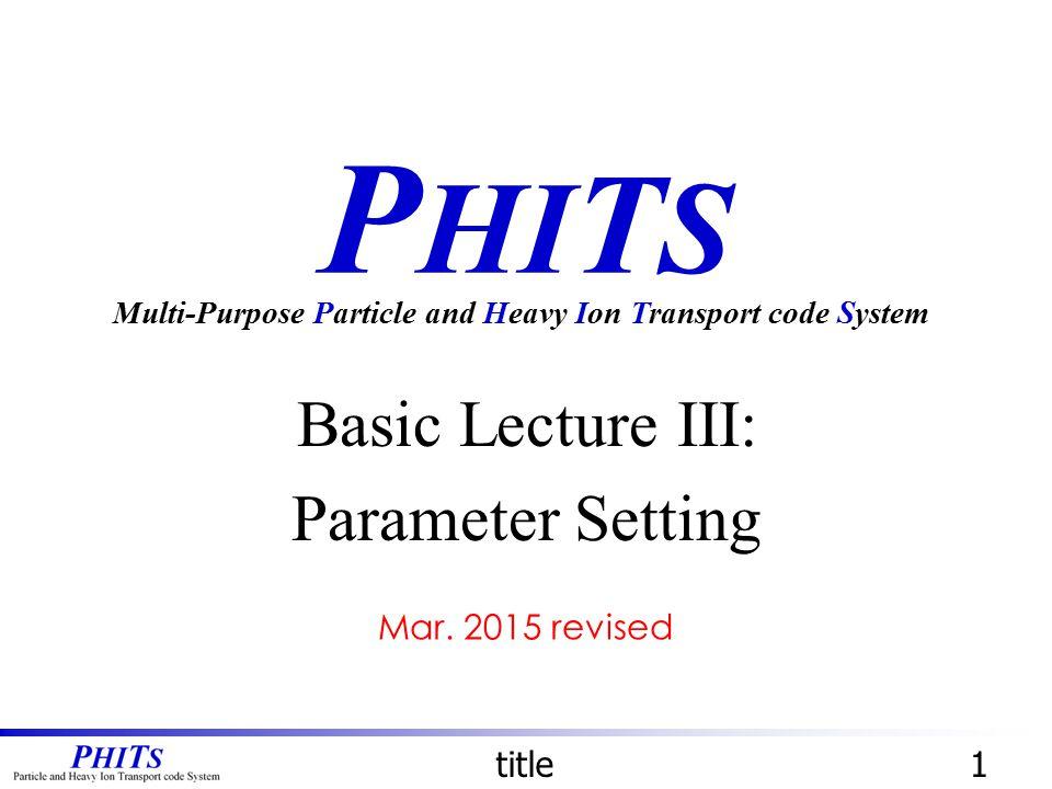 Basic Lecture III: Parameter Setting