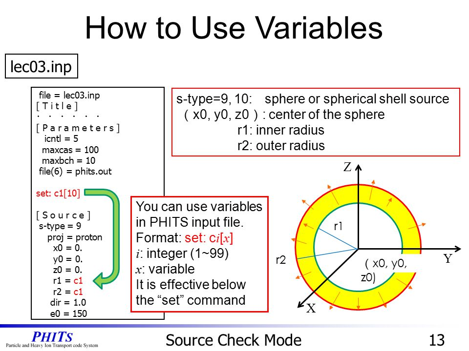 How to Use Variables lec03.inp Source Check Mode 13