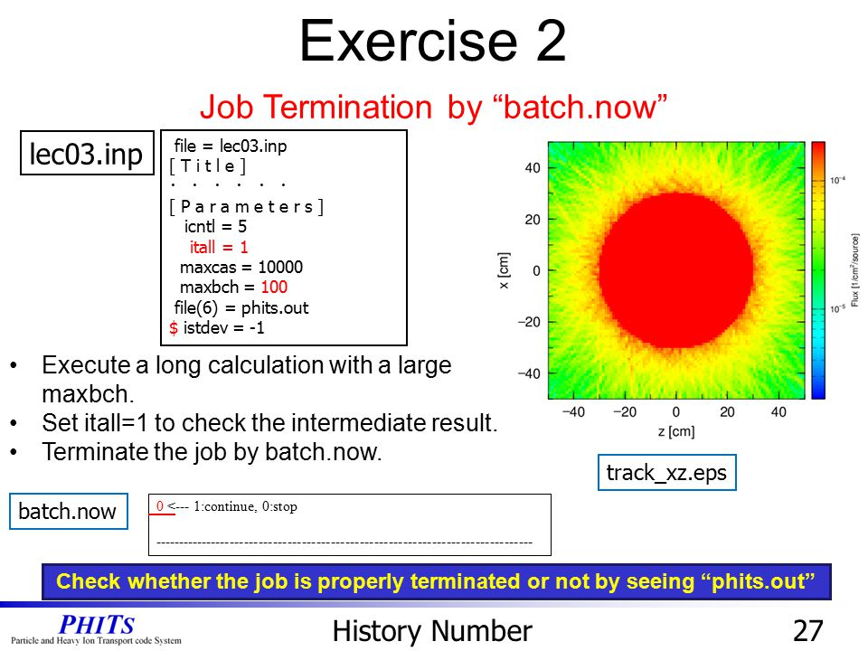 Exercise 2 Job Termination by batch.now lec03.inp History Number 27