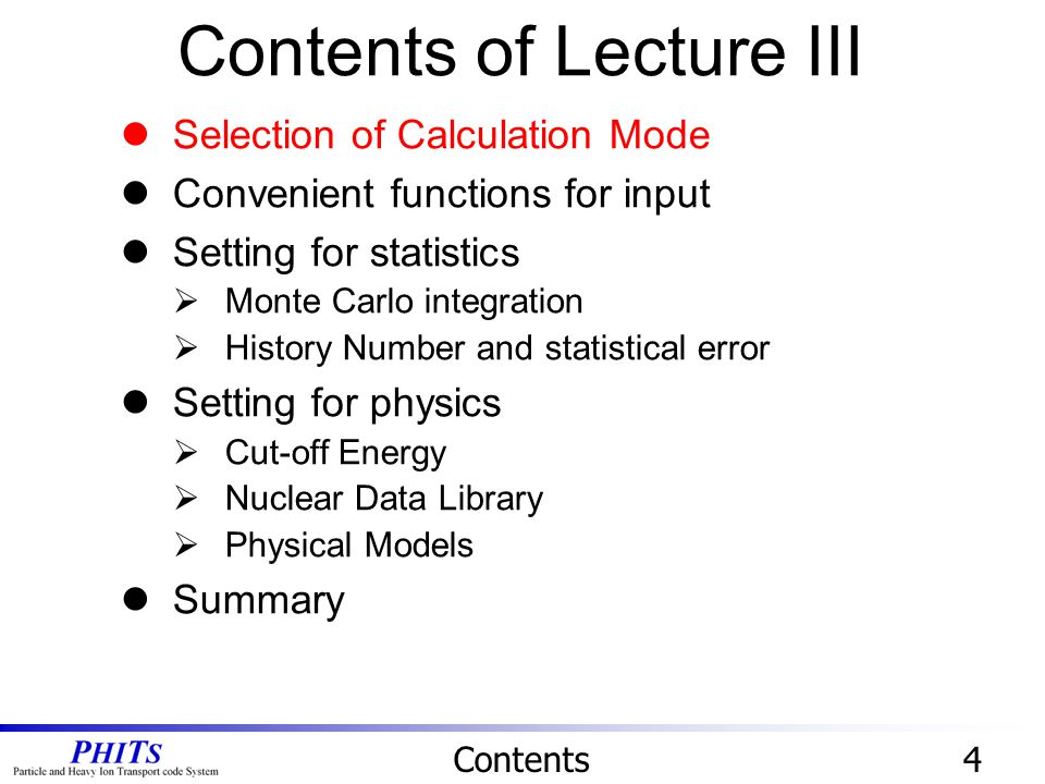 Contents of Lecture III