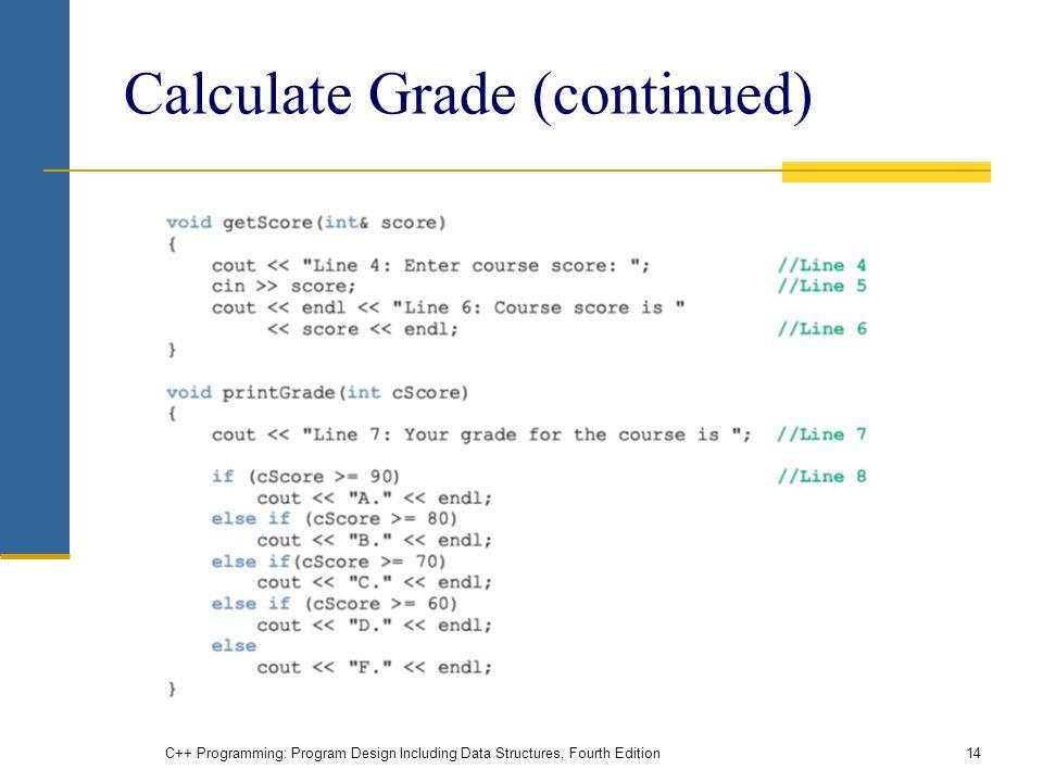 Calculate Grade (continued)