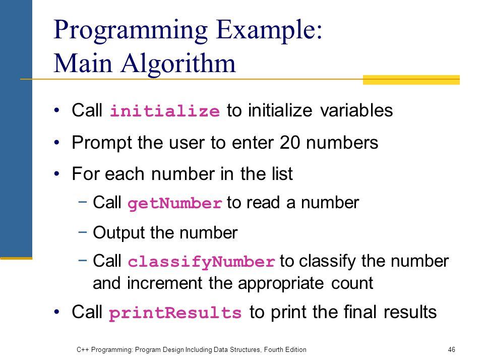 Programming Example: Main Algorithm