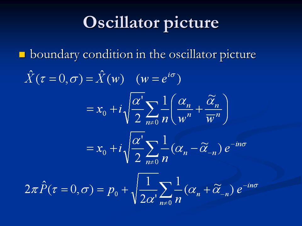 Oscillator picture boundary condition in the oscillator picture