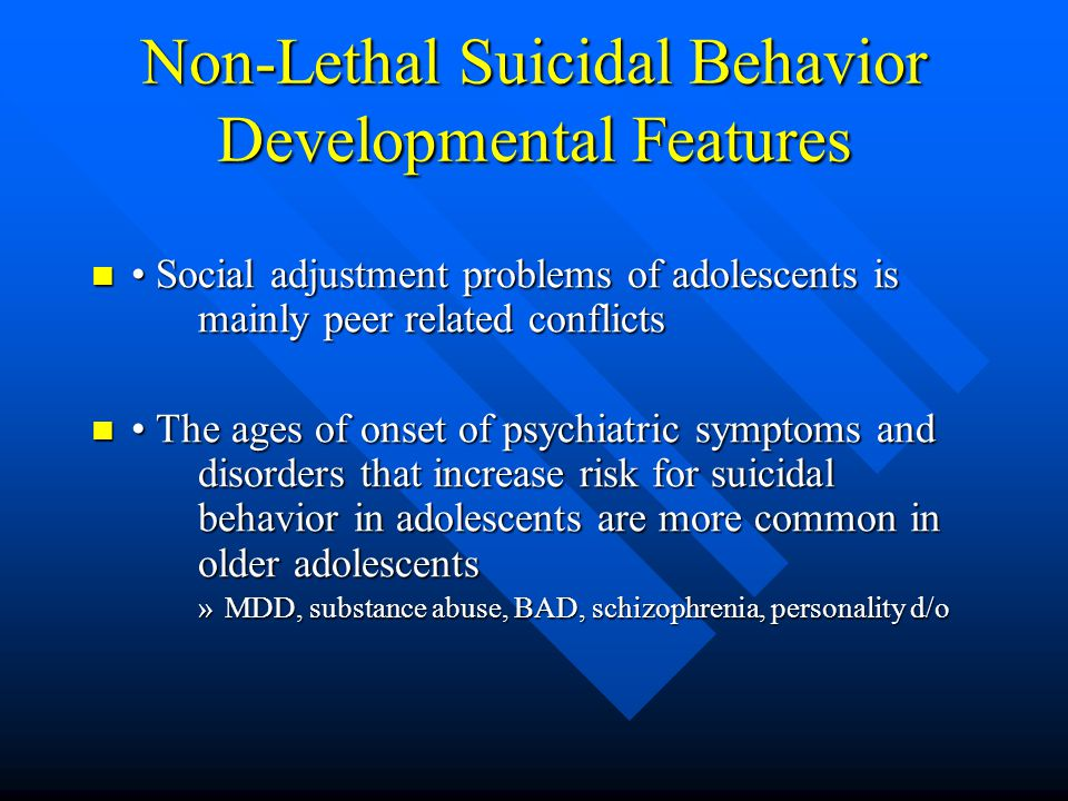 Non-Lethal Suicidal Behavior Developmental Features