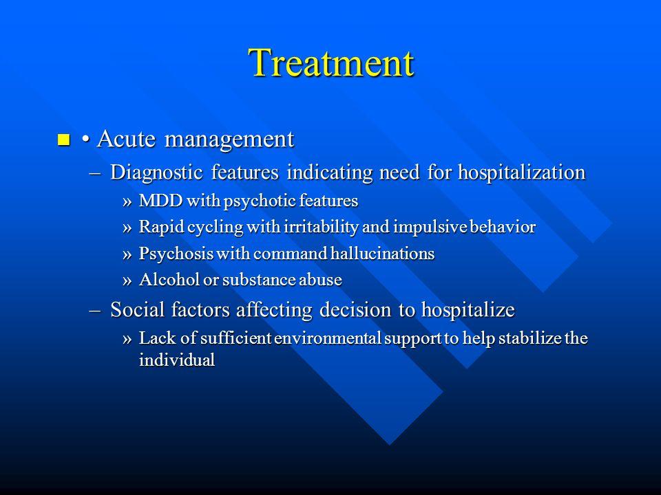 Treatment • Acute management