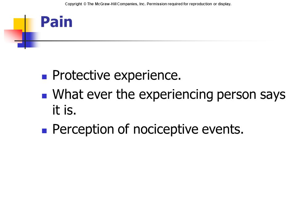 Pain Protective experience.