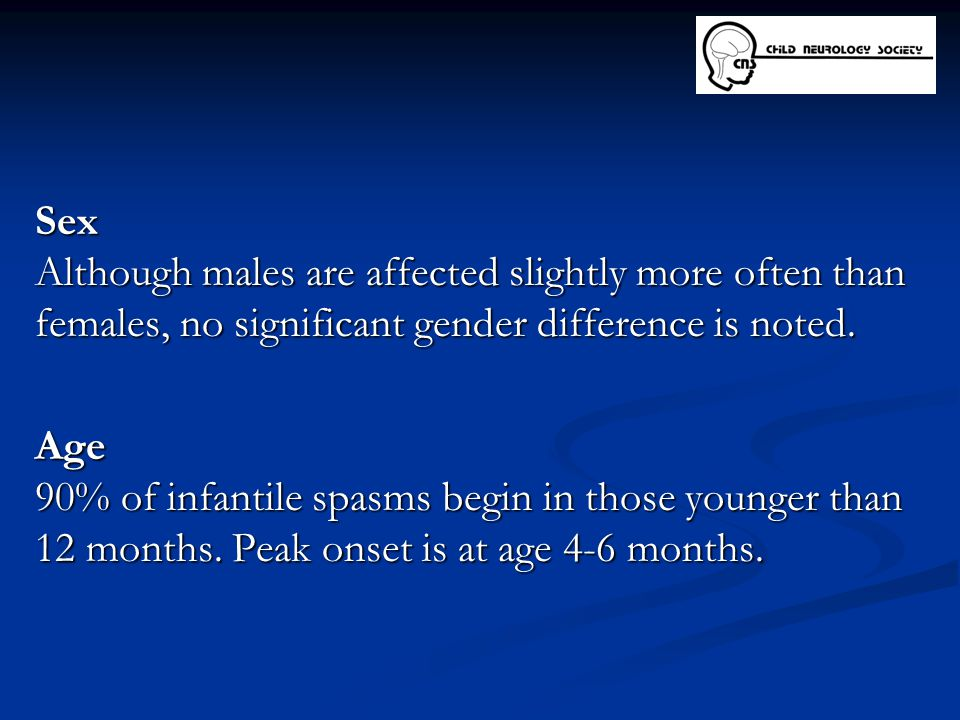 Sex Although males are affected slightly more often than females, no significant gender difference is noted.