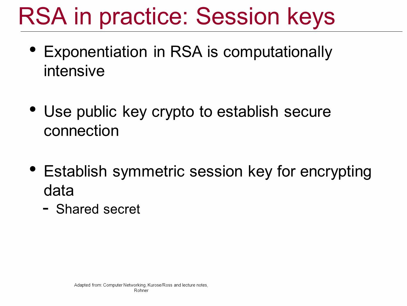 RSA in practice: Session keys
