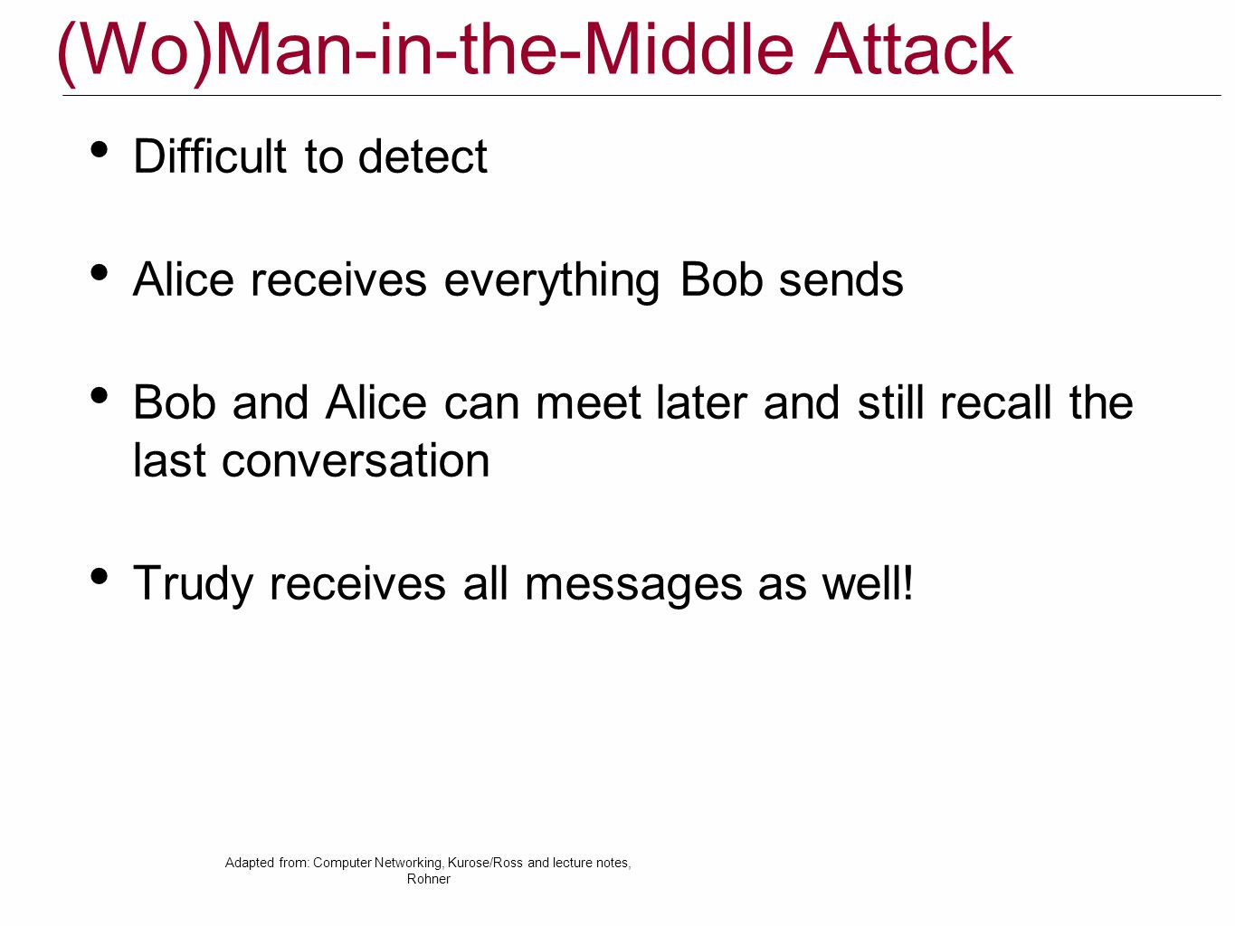 (Wo)Man-in-the-Middle Attack