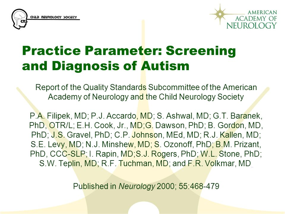 Practice Parameter: Screening and Diagnosis of Autism