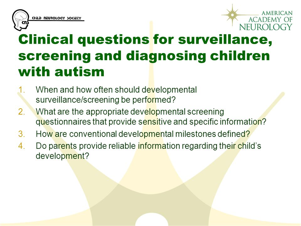 Clinical questions for surveillance, screening and diagnosing children with autism