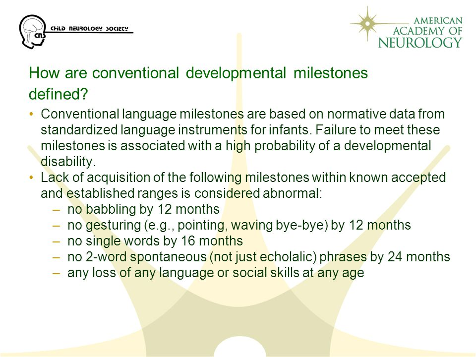How are conventional developmental milestones defined